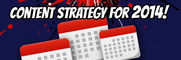 do-you-have-a-content strategy-for-2014